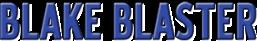 Blake Blaster Logo